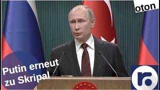 Putin erneut zu Skripal auf deutsch