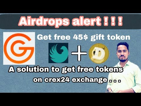 Gift token Airdrop - Get instantly 45$ token & Solution for Deposit in Crex24 exchange