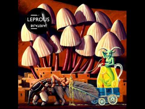 Leprous  - Bilateral - Cryptogenic Desires