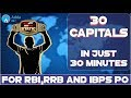 Static Gk Tricks - 30 Capitals In 30 Minutes - ( EP-3) - For IBPS PO