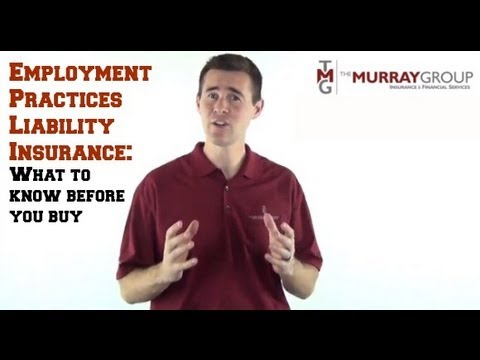 What you NEED to know about Employment Practices Liability Insurance