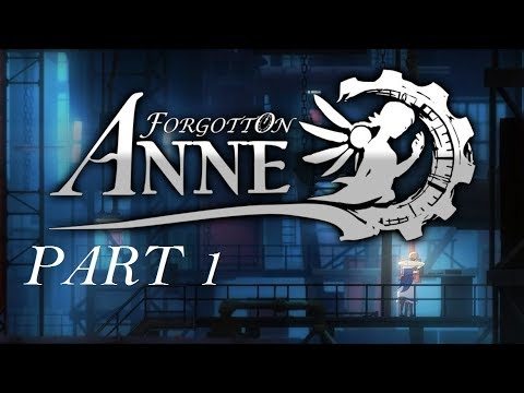 Forgotten Anne Lets Play  -Part 1- DILLY!  