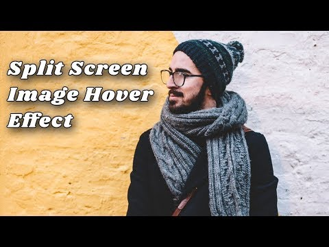 Awesome Split Screen Image hover Effect | Image hover effects
