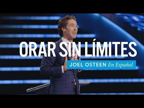 Orar sin límites | Joel Osteen