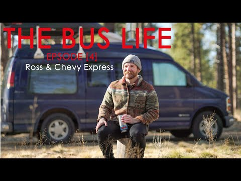 [THE BUS LIFE] Ep.4 Ross & Chevy Express