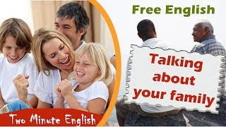Talking About Families in English - Family English Lesson. English Conversation About Family