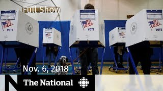 The National for Tuesday November 6, 2018 — America Votes Election Special