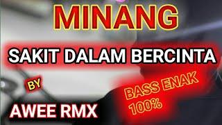 Download Lagu DJ MINANG - SAKIT DALAM BERCINTA    REMIX VERSION (Angklung) TERBARU 2020 mp3