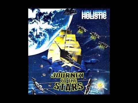Holistic - Journey To The Stars (Full Album)