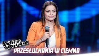 """Weronika Kozłowska - """"Chained To The Rhythm"""" - Przesłuchania w ciemno - The Voice of Poland 10"""