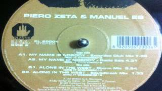 Piero Zeta & Manuel Es - Alone In The West (Storm Mix)