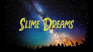 YNW BSlime - Slime Dreams (Lyrics)