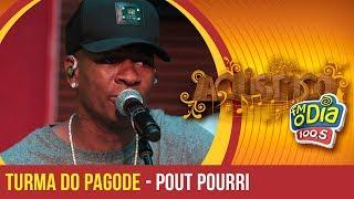 Pout-Pourri - Turma do Pagode (Clássicos do Samba)