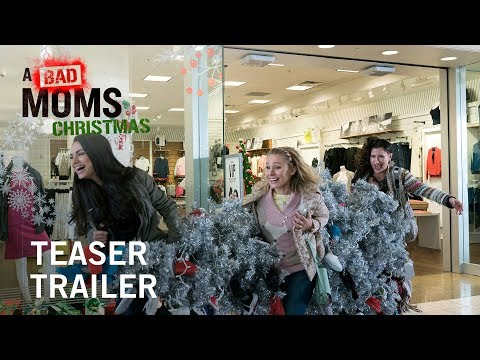 A Bad Moms Christmas   Teaser Trailer   Own it Now on Digital HD, Blu-ray™ & DVD