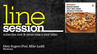 Modonut - Dirty fingers (Feat. Mike Ladd) - LineSession