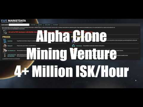 Alpha Clone Mining Venture = 4+ Million ISK Per Hour
