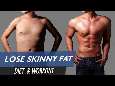 SKINNY FAT to FIT! - Workout & Diet Solutions from YouTube · Duration:  10 minutes 53 seconds