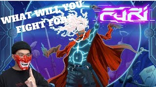 WHAT WILL YOU FIGHT FOR? - FURI (PC) LIVE STREAM AND MORE