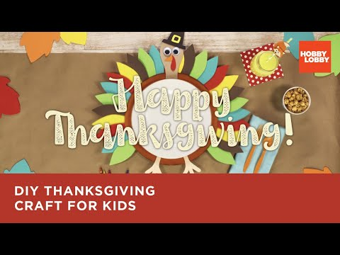 DIY Thanksgiving Craft for Kids | Hobby Lobby®