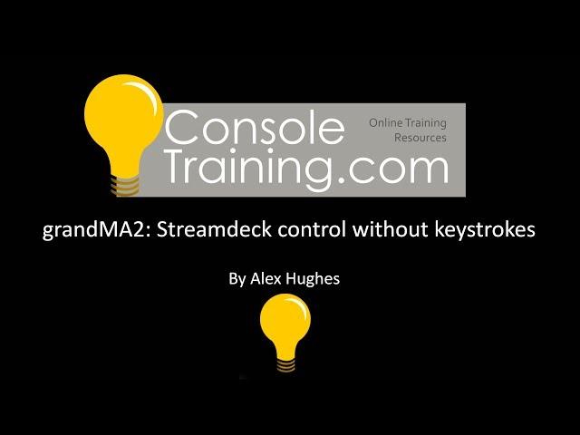 grandMA2: Using Elgato Streamdeck with MA2 (without keystrokes)