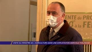Yvelines | Visite du Ministre de l'Agriculture sur une exploitation agricole yvelinoise