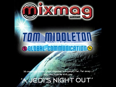 Tom Middleton - Mixmag Live! - A Jedi's Night Out [FULL MIX]