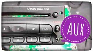 Як підключити AUX в радіо VDO CDR500 ? Opel-Vauxhall Astra, Vectra Zafira Corsa