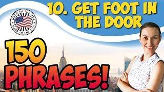 #10 Get foot in the door - Сделать первый шаг 🇺🇸 150 английских идиом
