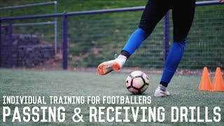Three Essential Passing and Receiving Drills | Individual Training Drills For Footballers