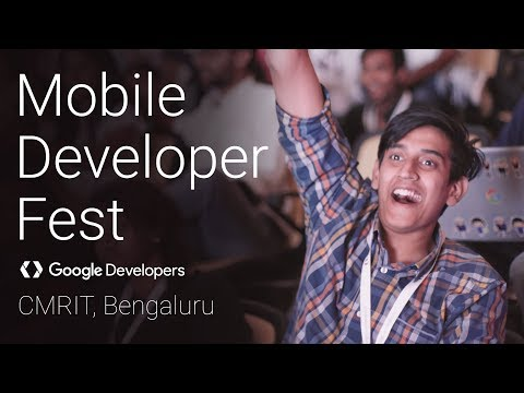 Mobile Developer Fest - CMRIT, Bangalore