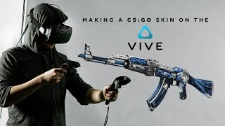 First CS:GO skin made using the HTC Vive