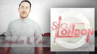 Shout London - Stumble and Fall (Feat. Lauren Wilhelm)