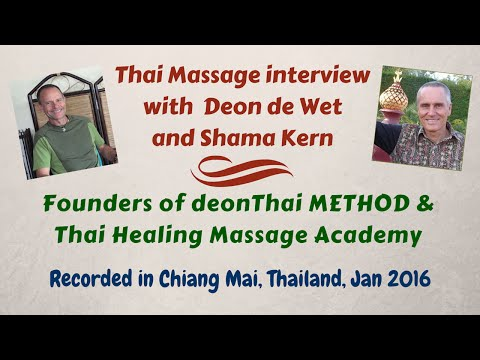 Thai Massage Interview With Shama Kern And Deon de Wet
