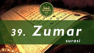 39. Zumar surasi |  O'zbekcha tafsiri bilan | Al Afasy qiroati