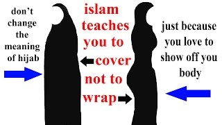 ruling for skin tight cloths & stylish hijab in islam