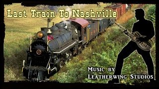 Last Train To Nashville