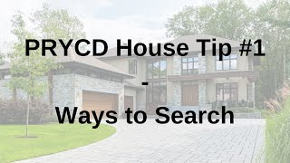 PRYCD House Tip #1 - Ways to Search
