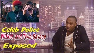 Wizkid and Tiwa Savage relationship exposed on CELEB POLICE (episode 4)
