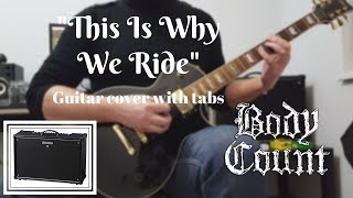 Body Count - This Is Why We Ride (Guitar Cover with TABS)