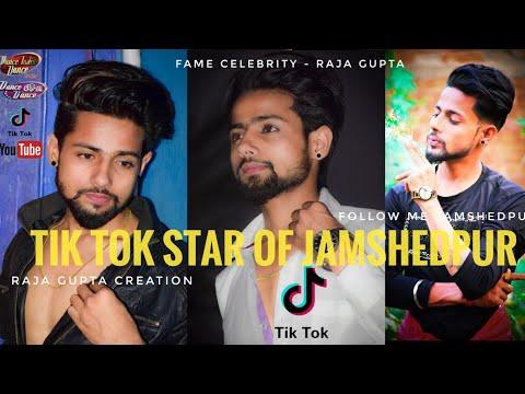 Tik Tok Star 👑 Of Jamshedpur    Top No...1 Tik Tok Fame    70k+ Fane    Raja Gupta Creation