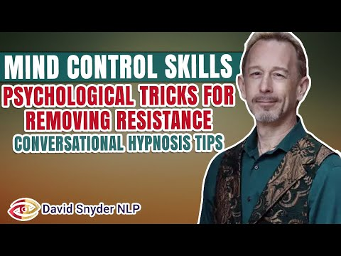 Mind Control Skills | Psychological Tricks For Removing Resistance | Covert Hypnosis