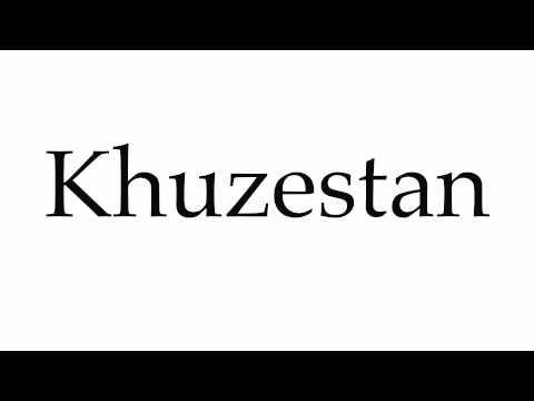 How to Pronounce Khuzestan