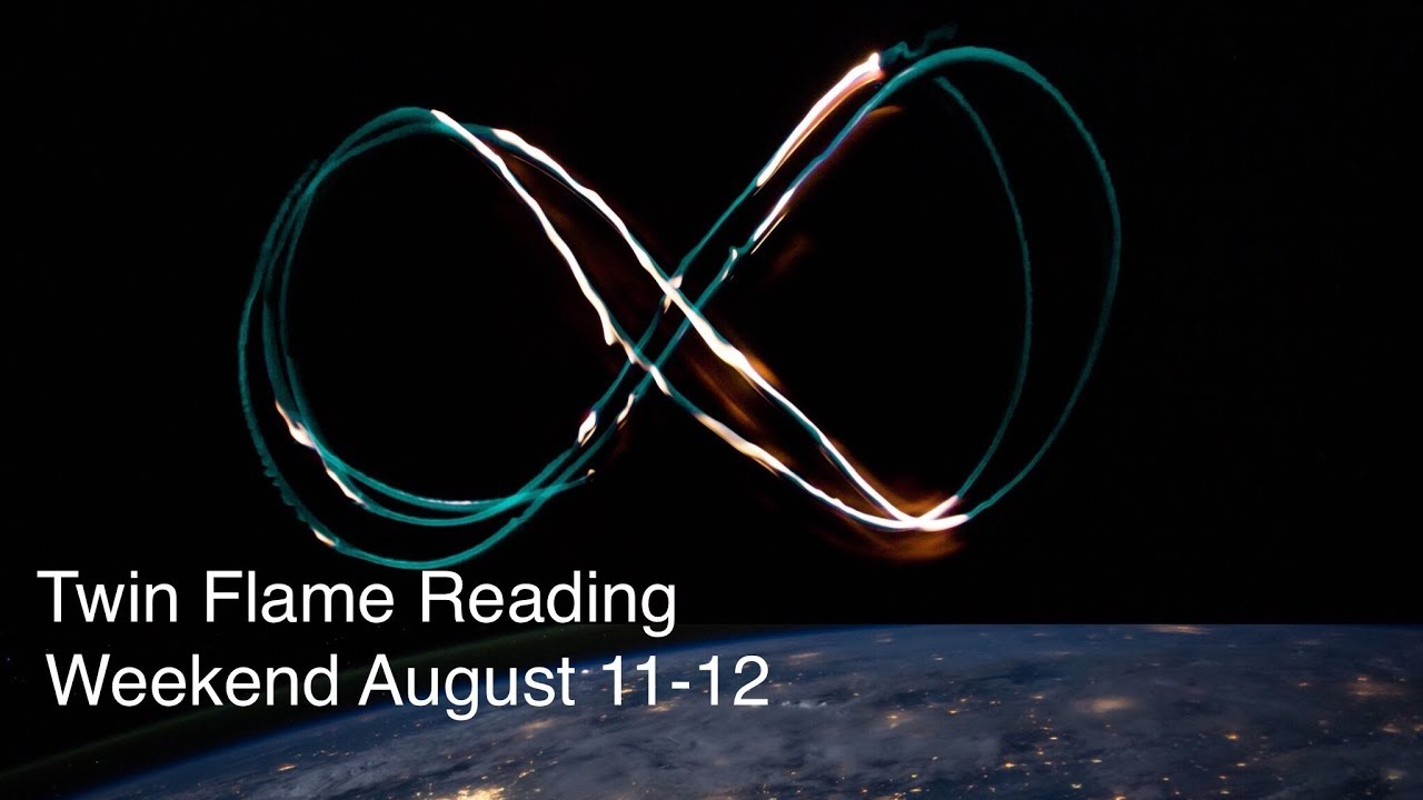 Twin Flame Weekend Reading - August 11-12 - DF/DM Manifest the Infinite  Possibilities