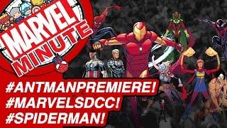 AntManPremiere! MarvelSDCC! SpiderMan! - Marvel Minute 2015