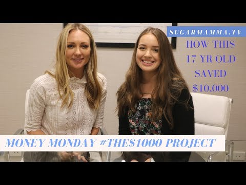 How this 17 year old saved $10,000 in 8 months # The $1,000 Project