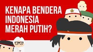 Download Video Kenapa Bendera Indonesia Merah Putih? Ngga Merah Ijo? MP3 3GP MP4