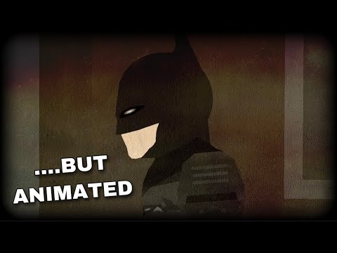 The Batman 2021 Trailer But Its Animated
