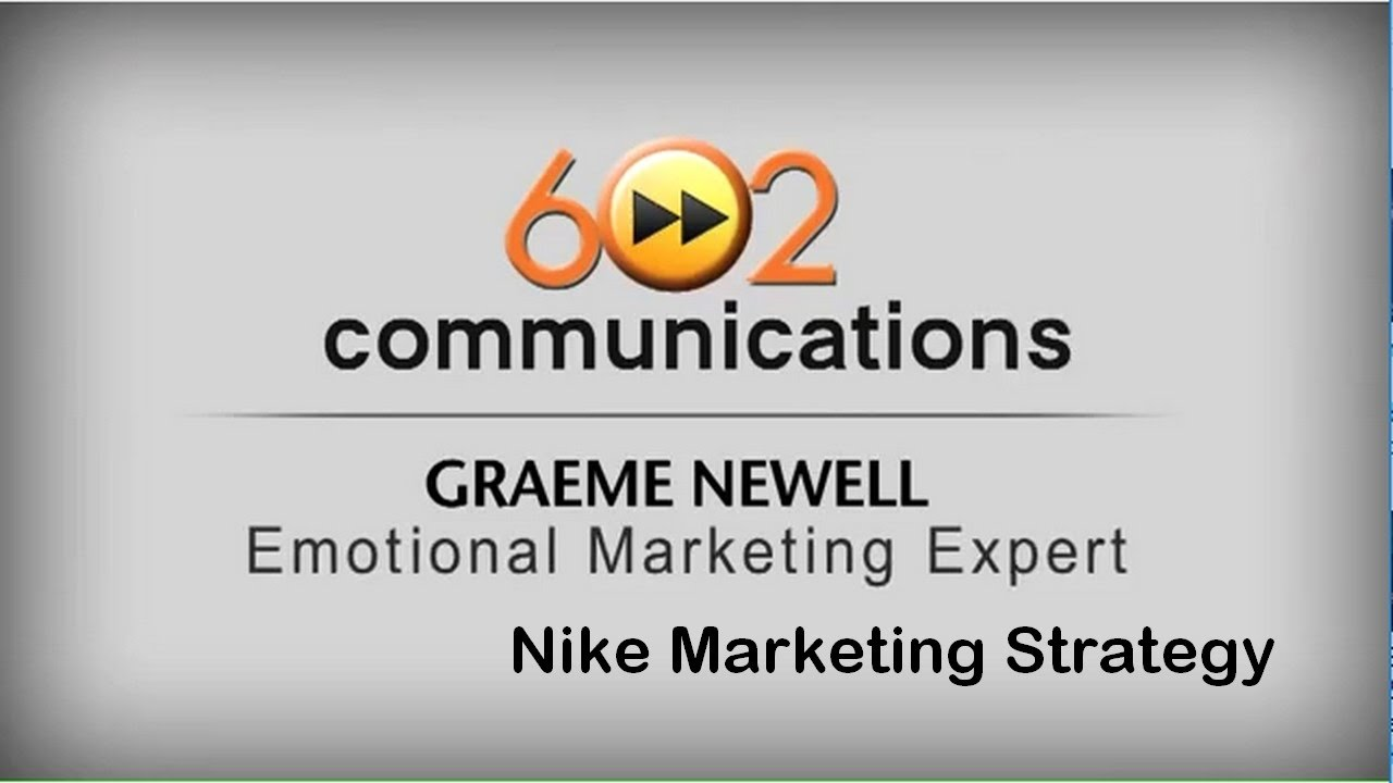 Graeme Newell - Nike Marketing Strategy
