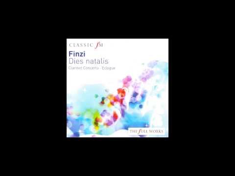 Gerald Finzi : Clarinet Concerto - Dies Natalis - [Classic FM]