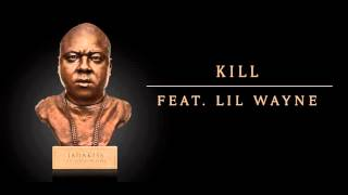 Jadakiss - Kill Feat. Lil Wayne (Official Audio)